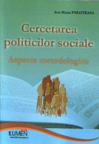 Cercetarea politicilor sociale Aspecte metodologice