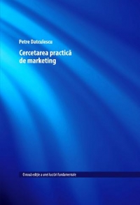 Cercetarea practica marketing Editia revizuita