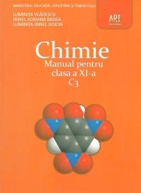 Chimie C3. Manual pentru clasa a XI-a