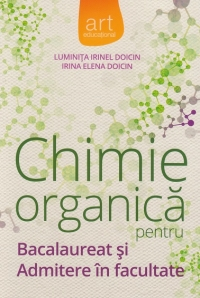 Chimie organica pentru Bacalaureat Admitere