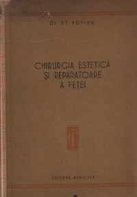 Chirurgia estetica reparatorie fetei