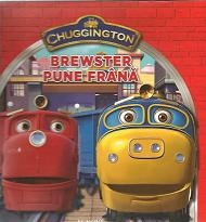 Chuggington Brewster pune frana