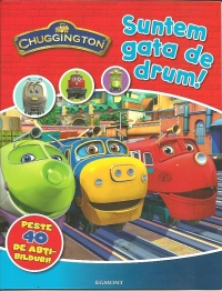 Chuggington Suntem gata drum