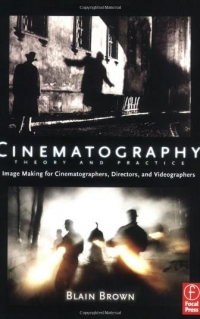 Cinematography: Theory and Practice: Image