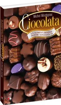 Ciocolata aliment esential pentru sanatatea
