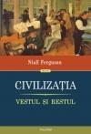 Civilizatia. Vestul si Restul (editia 2011)
