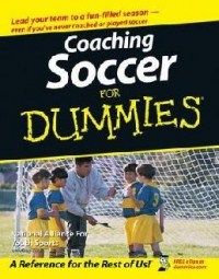 Coaching Kids Soccer For Dummies