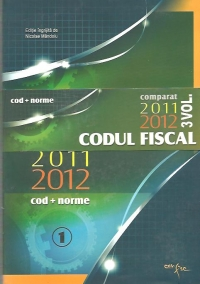 Codul Fiscal Comparat 2011 - 2012 (cod + norme), 3 volume