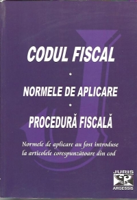 Codul fiscal Procedura fiscala Normele