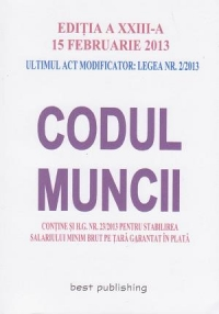 CODUL MUNCII editia XXIII februarie