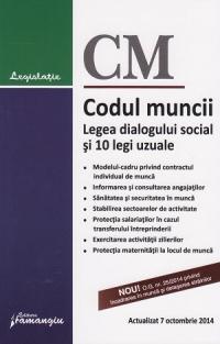 Codul muncii. Legea dialogului social si 10 legi uzuale - actualizat 7 octombrie 2014