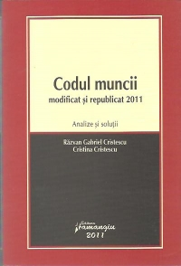 Codul muncii modificat republicat 2011