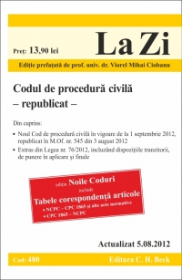 Codul de procedura civila (actualizat la 5.08.2012) -republicat- Cod 480