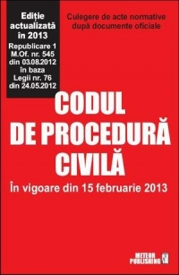 Codul procedura civila vigoare din