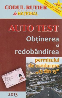 Auto Test 2013 Obtinerea redobandirea