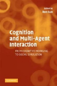 Cognition and Multi Agent Interaction: