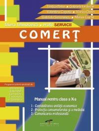 Comert. Manual pentru clasa a X-a (filiera tehnologica profil Servicii)