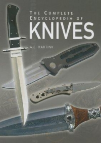 COMPLETE ENCYCLOPEDIA OF KNIVES, THE