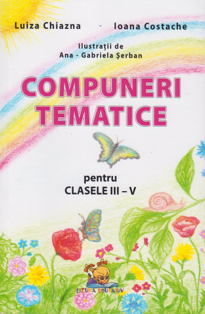 Compuneri tematice pentru clasele III