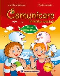 Comunicare in limba romana. Educatie pentru societate. Clasa pregatitoare