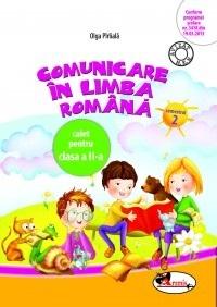 Comunicare in limba romana. Caiet pentru clasa I semestrul II