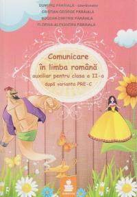 Comunicare in limba romana - auxiliar pentru clasa a II-a, dupa varianta PRE-C