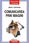 Comunicarea prin imagini Cum pui
