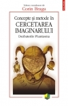 Concepte metode cercetarea imaginarului Dezbaterile