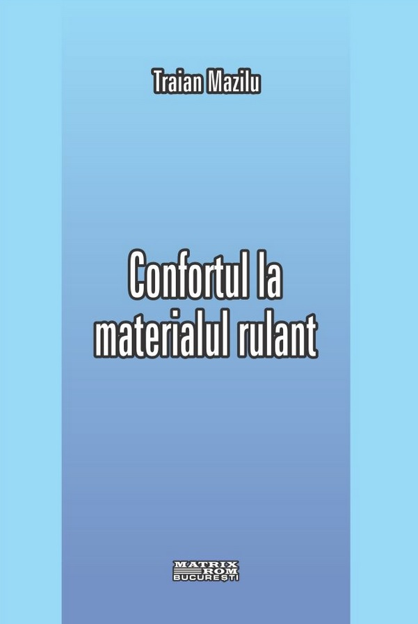 Confortul materialul rulant