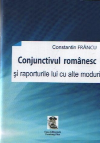 Conjunctivul romanesc raporturile lui alte