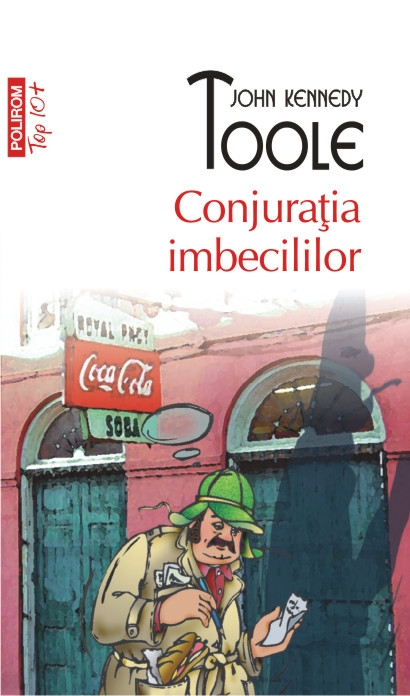 Conjuratia imbecililor (editie 2012)