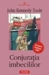 Conjuratia imbecililor (premiul Pulitzer 1981)