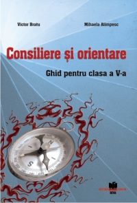 Consiliere orientare Ghid pentru clasa