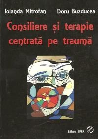 Consiliere terapie centrata trauma