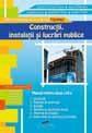 Constructii, instalatii si lucrari publice (manual pentru clasa a IX-a)