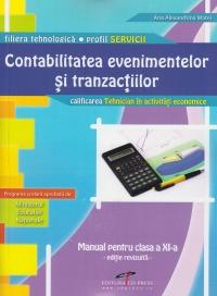 Contabilitatea evenimentelor si tranzactiilor - manual pentru clasa a XI-a (filiera tehnologica, profil SERVICII, calificarea: Tehnician in activitati economice)