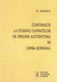 Contributii studiul cuvintelor origine autohtona