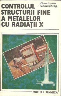 Controlul structurii fine metalelor radiatii
