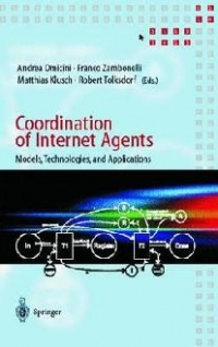 Coordination Internet Agents Models Technologies