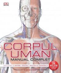 Corpul uman Manual complet Ghid
