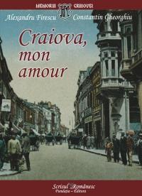 Craiova, mon amour - Alexandru Firescu si Constantin Gheorghiu