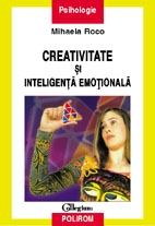 Creativitate inteligenta emotionala (editia