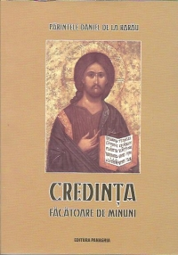 Credinta facatoare minuni