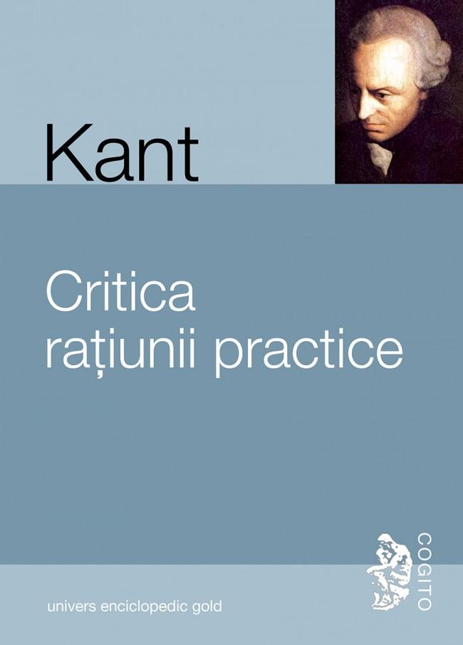 Critica ratiunii practice - intemeierea metafizicii moravurilor