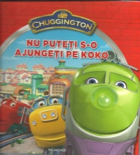 Chuggington - Nu puteti s-o ajungeti pe Koko