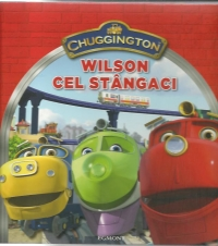 Chuggington Wilson cel stangaci