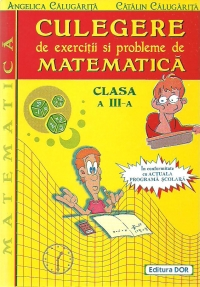 Culegere exercitii probleme matematica Clasa