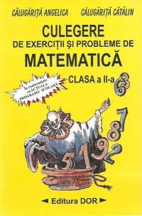 Culegere de exercitii si probleme de matematica - Clasa a II-a