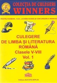 Culegere de limba si literatura romana, Clasele V-VIII, Volumul I