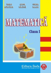 Culegere de Matematica pentru clasa I (Editia a V-a, 2012)